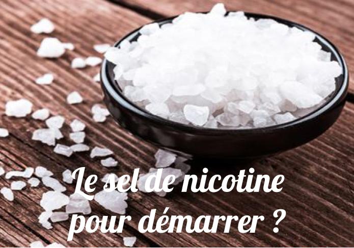 Le sel de nicotine pour arrêter de fuemr